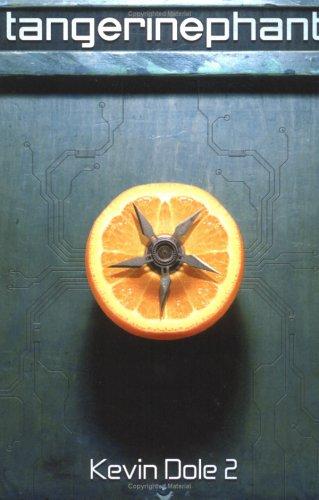 9780976631019: Tangerinephant