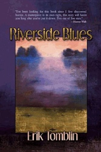 Riverside Blues ( Signed Limited Edition ) Signed Limited Edition