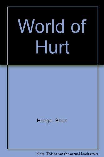 9780976633976: World of Hurt