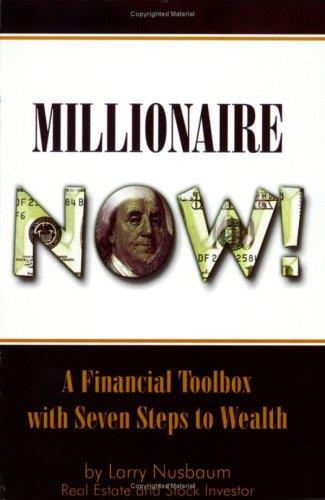 9780976634041: Millionaire Now!