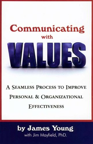 Communicating with Values: James Young, Jim