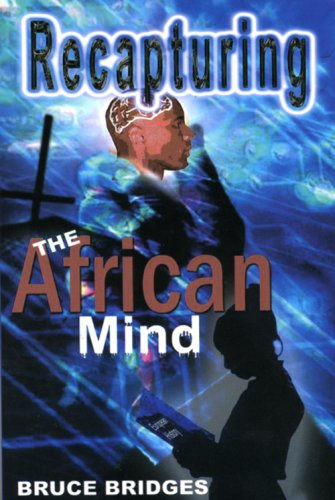 9780976634300: Recapturing the African Mind