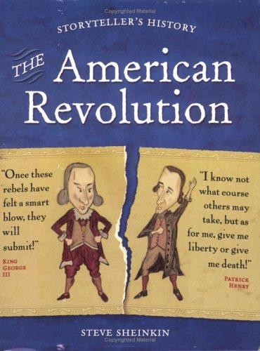 The American Revolution (Storyteller's History): Sheinkin, Steve