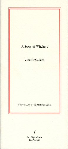 9780976637141: A STORY OF WITCHERY (Trenchart: The Material)