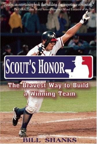 9780976637219: Scout's Honor: The Bravest Way To Build A Winning Team