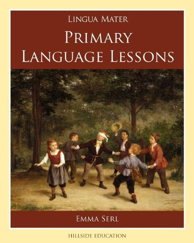 Primary Language Lessons (Lingua Mater): Emma Serl
