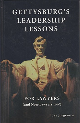 9780976641704: Gettysburg's Leadership Lessons for Lawyers (and Non-Lawyers too!)