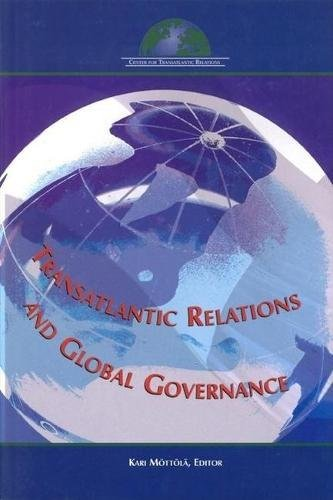 Transatlantic Relations and Global Governance: Kari Mottola
