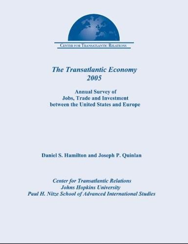 9780976643470: The Transatlantic Economy 2005: Annual Survey of Jobs, Trade and Investment between the United States and Europe (Transatlantic Economy: Annual Survey of Jobs, Trade & Investment)