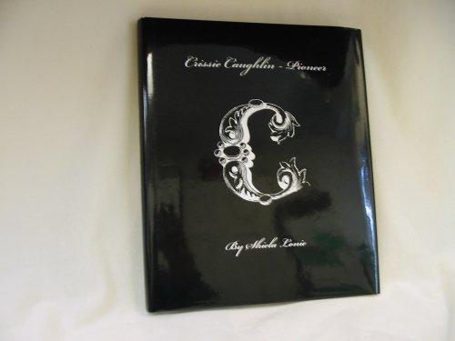 Chrissie Caughlin - Pioneer: Lonie, Sheila