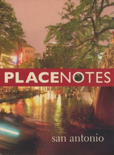 Placenotes--San Antonio: The Charles W. Moore Center for the Study of Place