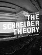 9780976658337: Schreiber Theory, The: A Radical Rewrite of American Film History