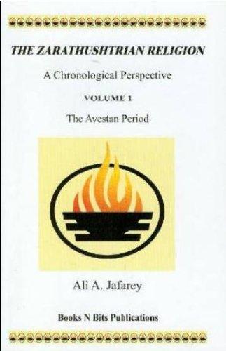 9780976658603: The Zarathushtrian Religion (The Avestan Period)