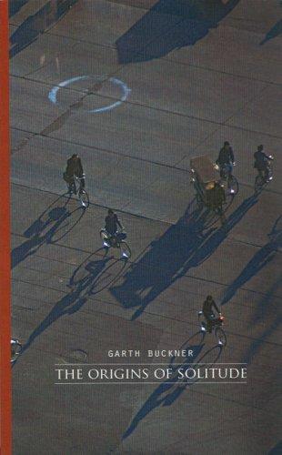 The Origins of Solitude: Buckner, Garth