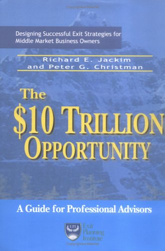 9780976660309: The $10 Trillion Opportunity