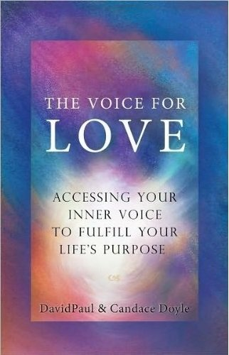 9780976661313: The Voice for Love: Accessing Your Inner Wisdom to Fulfill Your Life's Purpose