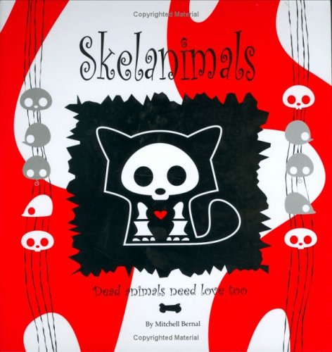 9780976662105: Skelanimals: Dead Animals Need Love Too