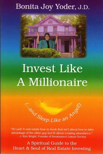 9780976663607: Invest Like a Millionaire (...and Sleep Like an Angel!): A Spiritual Guide to the Heart & Soul of Real Estate Investing
