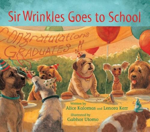 9780976663911: Sir Wrinkles Goes to School