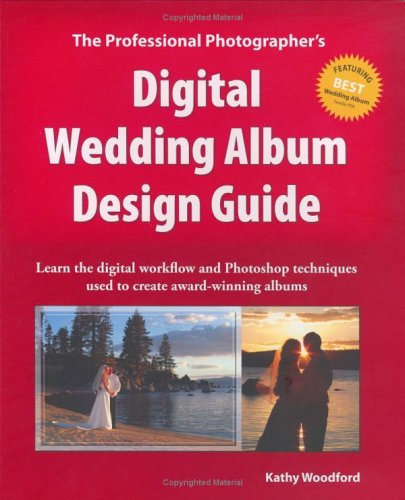 9780976664604: The Professional Photographer's Digital Wedding Album Design Guide
