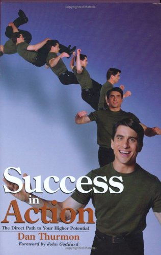 Success in Action: Dan Thurmon