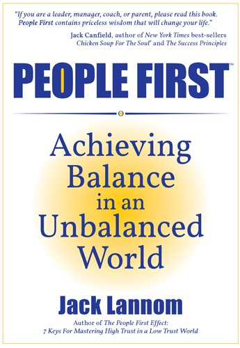 9780976667100: People First: Achieving Balance in an Unbalanced World (People First series)