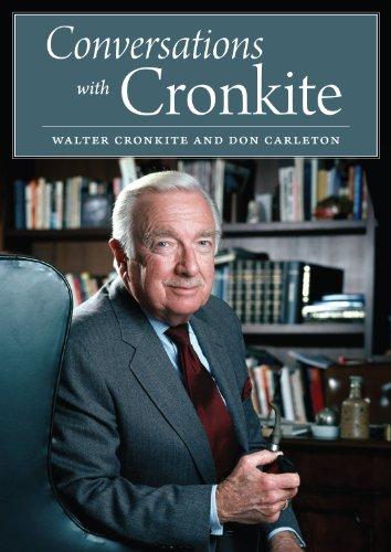 Conversations with Cronkite: Cronkite, Walter