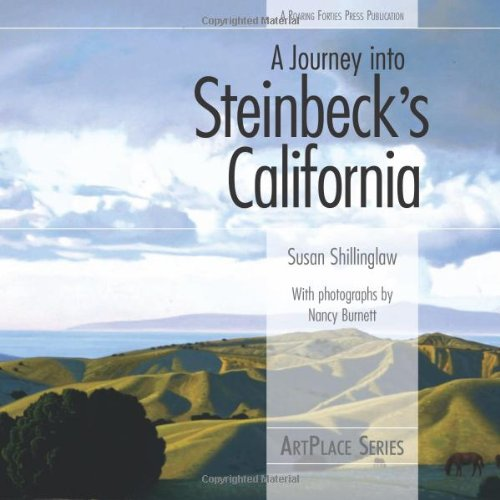 9780976670629: A Journey into Steinbeck's California (ArtPlace series)