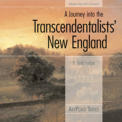 9780976670643: A Journey Into the Transcendentalists' New England (ArtPlace)