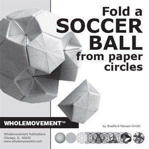 9780976677376: Fold a Soccer Ball from Paper Circles