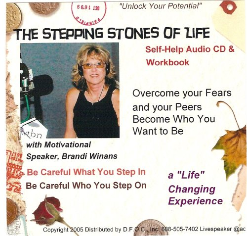 The Stepping Stones of Life: Brandi Winans