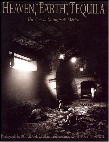 9780976680109: Heaven, Earth, Tequila: Un Viaje Al Corazon De Mexico