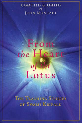 9780976684398: From the Heart of the Lotus: The Teaching Stories of Swami Kripalu