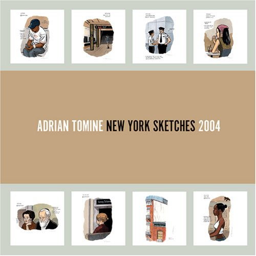 9780976684824: Adrian Tomine: New York Sketches 2004