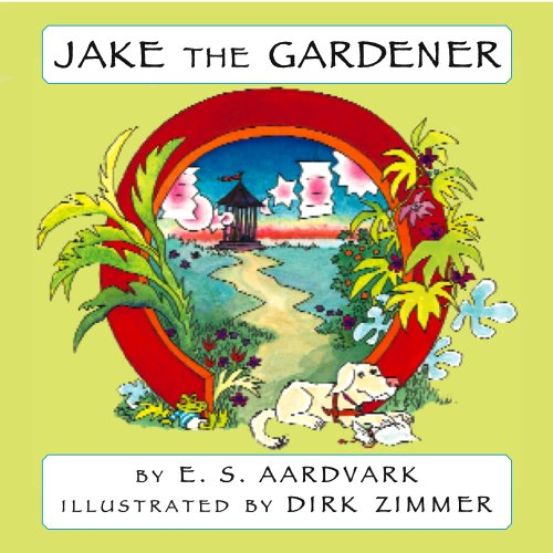 Jake the Gardener: Guide Dog Digs Treasure: Aardvark, E. S.