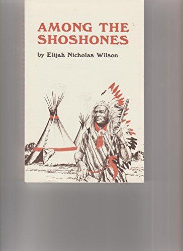 9780976686101: Among the Shoshones
