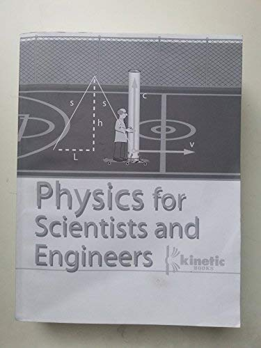 9780976686521: Physics for Scientists and Engineers (.005)