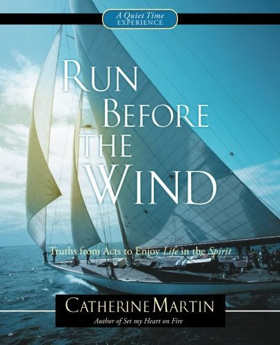 Run Before the Wind: Catherine Martin