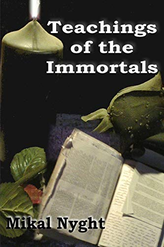 9780976689775: Teachings of the Immortals: So... you want to live forever?