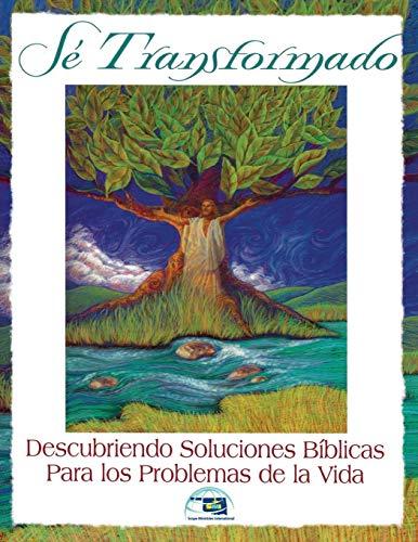 9780976693918: Se Transformado: Descubriendo Soluciones Biblicas Para los Problemas de la Vidas