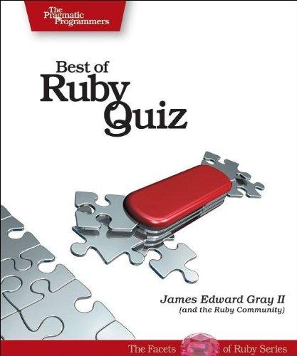 9780976694076: Best of Ruby Quiz (Pragmatic Programmers)
