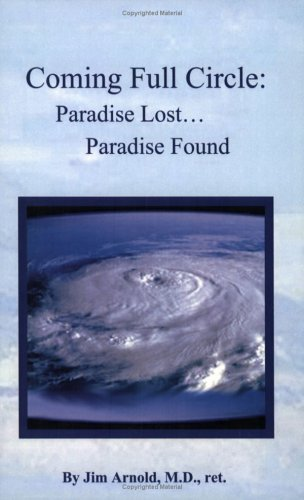 9780976695905: Coming Full Circle: Paradise Lost...Paradise Found