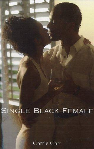 9780976696414: Single Black Female