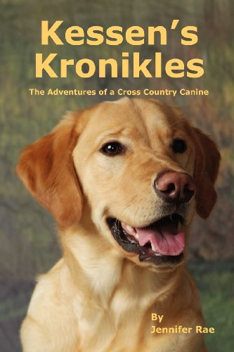 9780976696568: Kessen's Kronikles: The Adventures of a Cross Country Canine