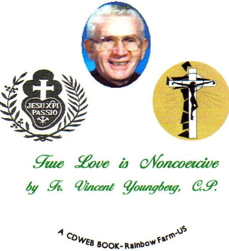 9780976699446: True Love is Noncoercive
