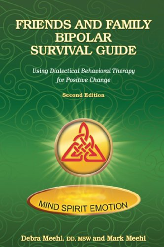 9780976704928: Friends and Family Bipolar Survival Guide