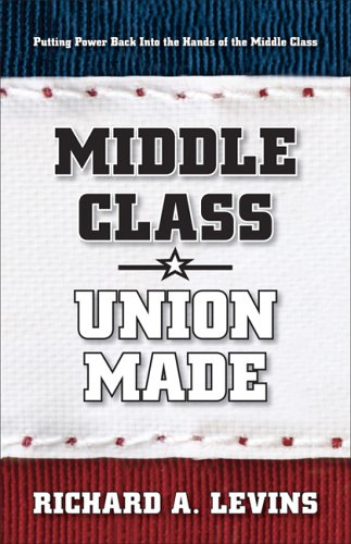 9780976705444: Middle Class * Union Made