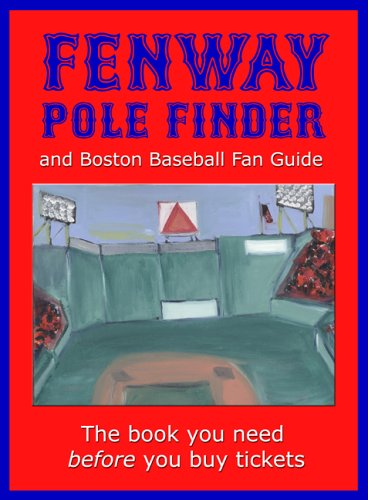 9780976705475: Fenway Pole Finder and Boston Baseball Fan Guide