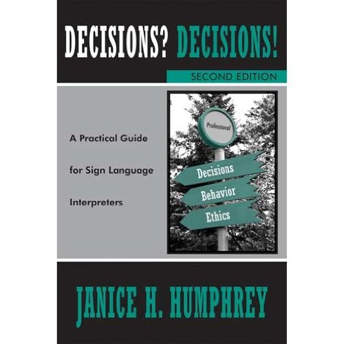 DECISIONS? DECISIONS!.SIGN L: Janice H. Humphrey