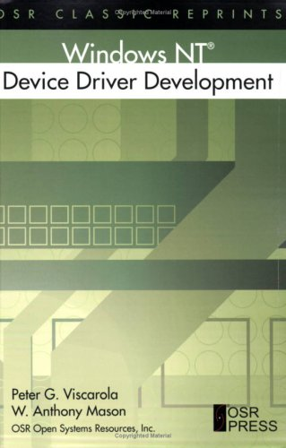 9780976717522: Windows NT Device Driver Development (OSR Classic Reprints) [Taschenbuch] by ...